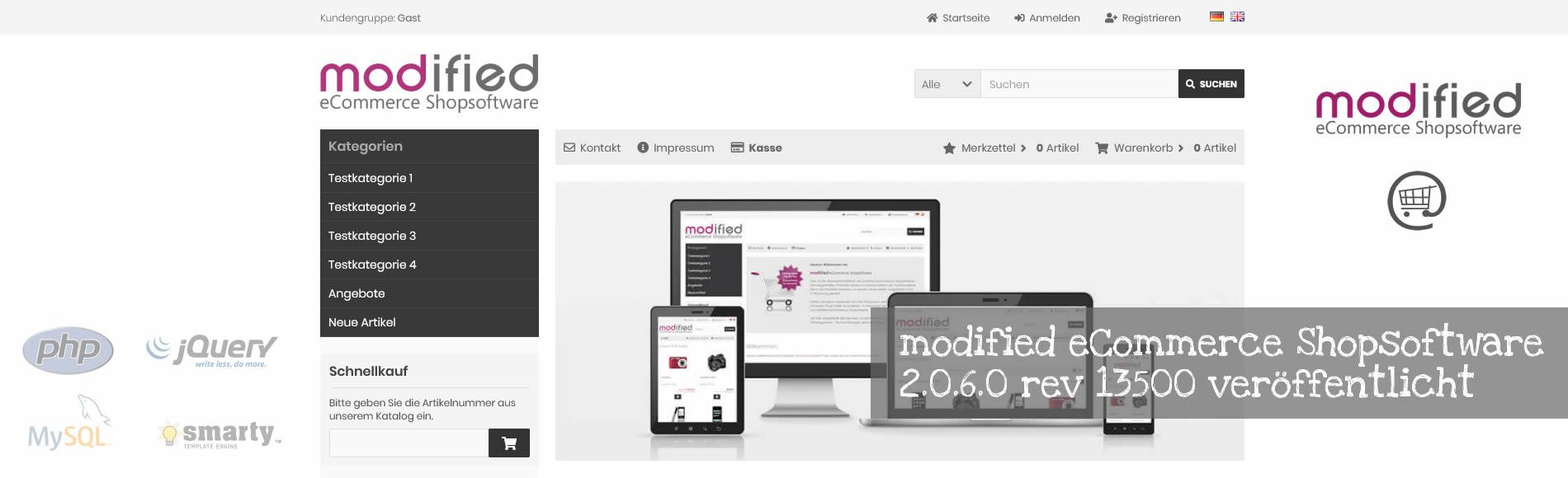 Die modified eCommerce Shopsoftware Verion 2.0.6.0 rev 13500 wurde am 01.04.2021 veröffentlicht